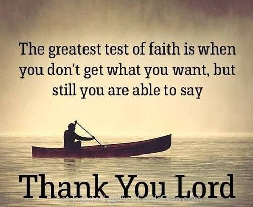 The Greatest Test of Faith is when - Lords Plan -Best Inspirational Verses