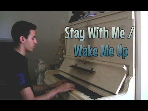 Sam Smith & Avicii - Stay With Me / Wake Me Up (Mashup) (Piano Music Video Cover)