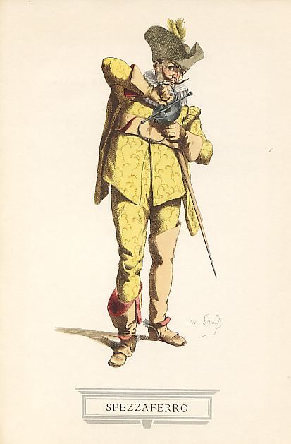 SPEZZAFERRO Fra le maschere che ripetevano il tipo del Capitano burbanzoso e millantatore, e che divennero popolarissime nel teatro europeo del primo Seicento, quando il continente era per corso dalle soldatesche spagnole, Spezzaferro incontrò so prattutto il gusto dei francesi, per la sua comicità venata di tristezza. Lo presentò per la prima a Parigi l'italiano Giuseppe Bianchi, giunto nel 1639 con una compagnia di comici improvvisatori.