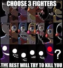 Golden Freddy, The Puppet and Vincent. I would chose my favorite animatronics but I just went with who I thought the most powerful would be