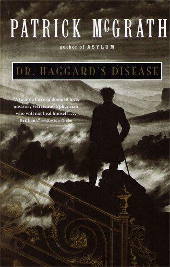 Tutto deriva dal comprendere la rinuncia. Patrick McGrath (Il morbo di Haggard, 1993)