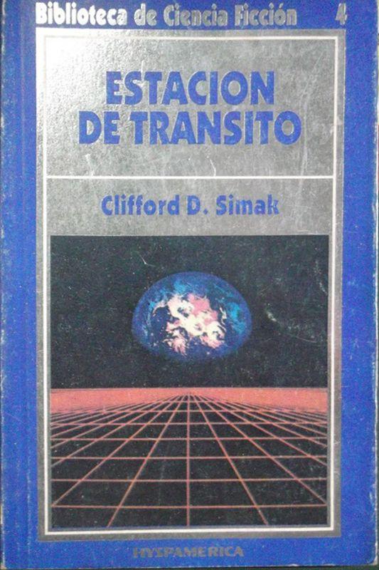 15/12/2015 ESTACION DE TRANSITO Clifford D. Simak