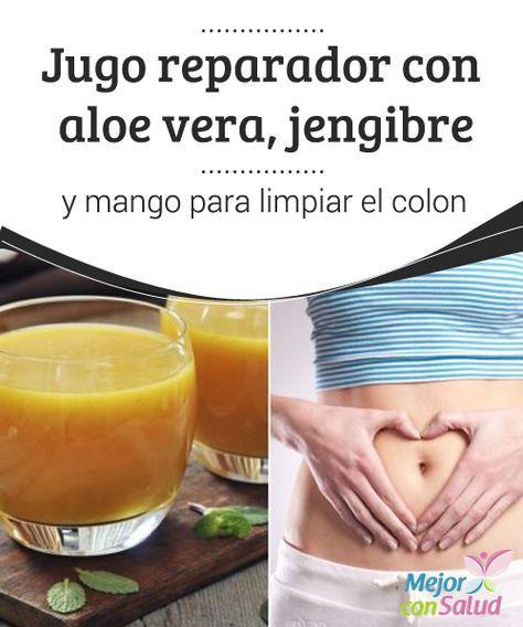 Jugo reparador con aloe vera, jengibre y #mango para limpiar el #colon  El jugo de aloe vera, #jengibre y mango es una bebida depurativa que te ayuda a remover los desechos del colon. Te compartimos la receta. #HábitosSaldables