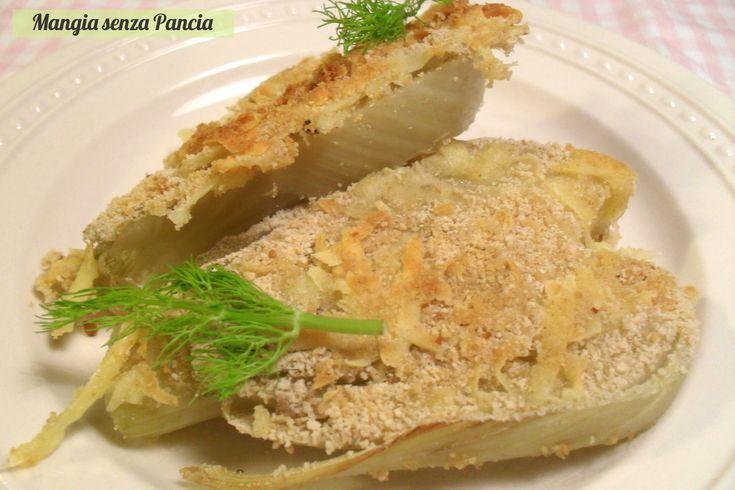 Finocchi gratinati croccanti, ricetta vegetariana
