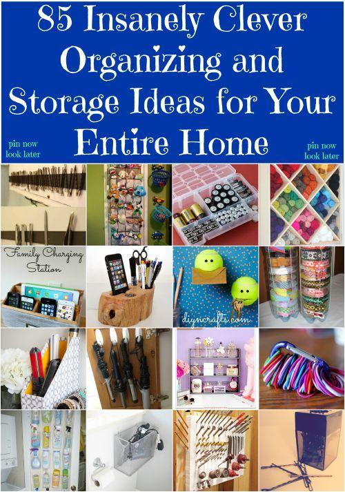 85 Waanzinnig Clever Organiseren en opslag Ideeën voor uw hele huis - (Eenvoudig te implementeren organiseren van oplossingen voor elke kamer in uw huis)