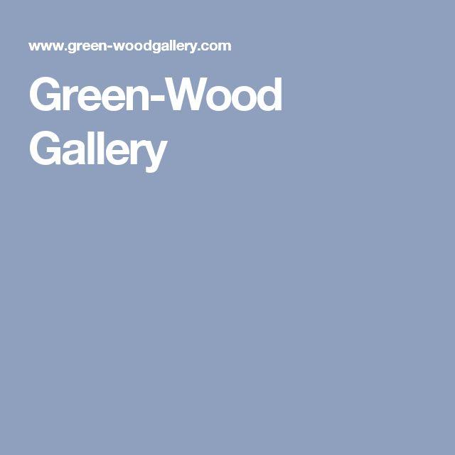 Green-Wood Gallery