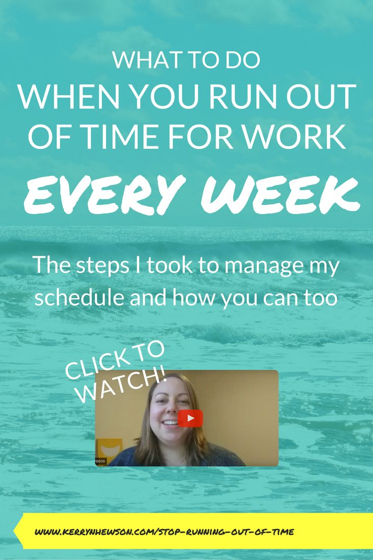 Learn what to do if you keep running out of time for work week after week