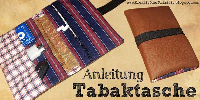 Tabak Tasche Beutel Nähen Anleitung Basteln DIY Tutorial Stoff Leder Idee selber machen Schnittmuster Schnitt Tabaktasche nähen Nähanleitung...