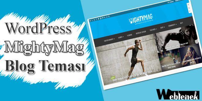 WordPress'in En Hızlı Ve En Şık Blog Teması MightyMag