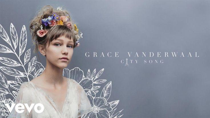 Grace VanderWaal - City Song (Audio)