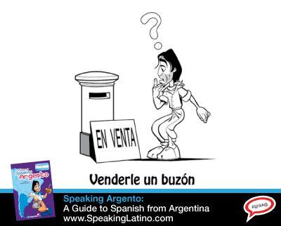 VENDER UN BUZON: Argentina Spanish Slang Expression | A funny illustration, English translation and origin of the #Argentina #Spanish slang expression VENDER UN BUZON. #Idioms #Modismo via http://www.speakinglatino.com/vender-un-buzon-argentina-spanish-slang-expression/