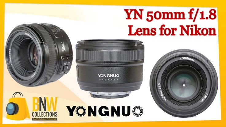 Yongnuo YN 50mm f/1.8 Lens for Nikon Cash On Delivery Available All Over Pakistan Contact:-03-111-111-269(BnW) Discounted Price:- 9500 Email:- info@bnwcollections.com For More Update Visit Now bnwcollections