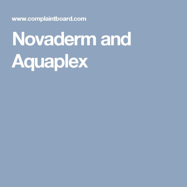 Novaderm and Aquaplex