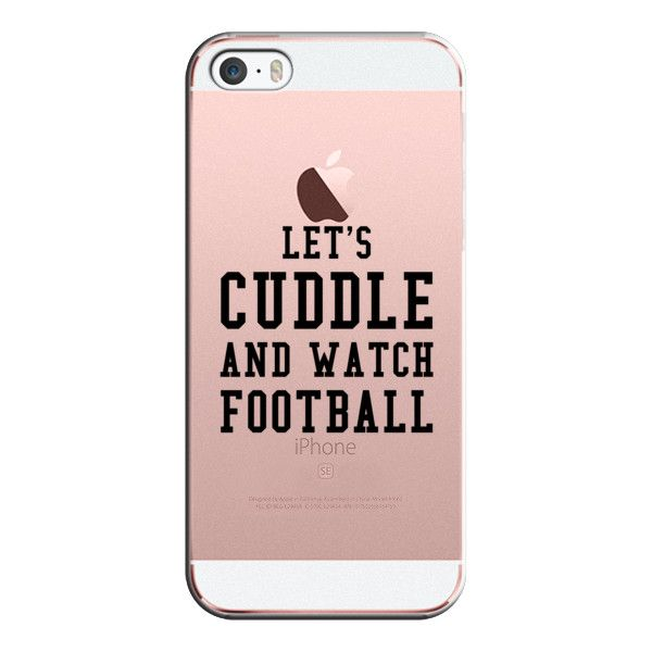 iPhone 6 Plus/6/5/5s/5c Case - Lets Cuddle and Watch Football ($35) ❤ liked on Polyvore featuring accessories, tech accessories, iphone case, iphone cover case, slim iphone case and apple iphone cases