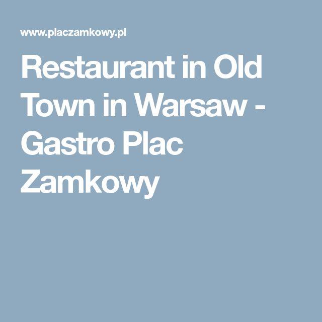 Restaurant in Old Town in Warsaw - Gastro Plac Zamkowy