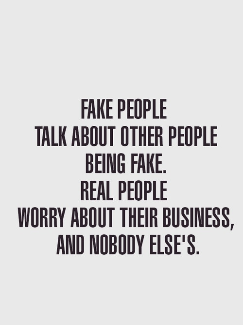 Pin by Pauline Cabrera on So Damn True | Fake people quotes