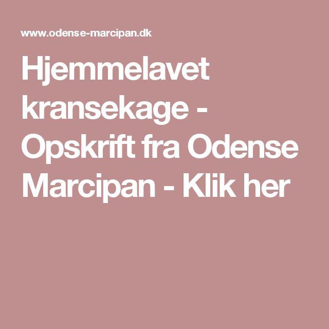 Hjemmelavet kransekage - Opskrift fra Odense Marcipan - Klik her