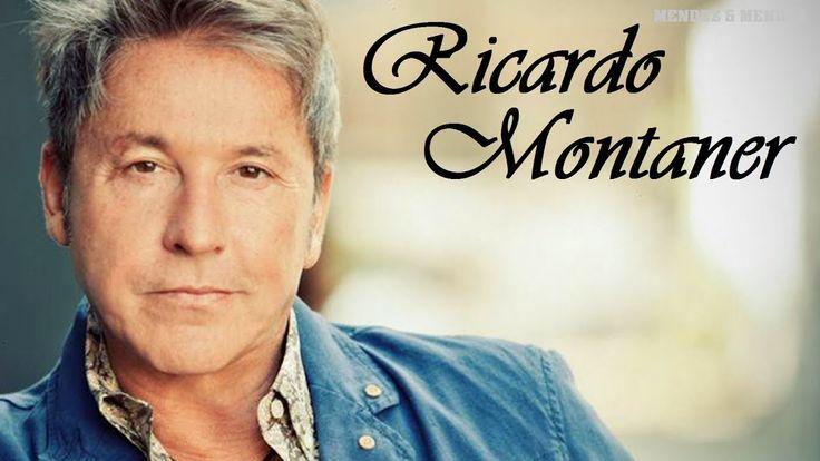 RICARDO  MONTANER EXITOS - SUS MEJORES CANCIONES