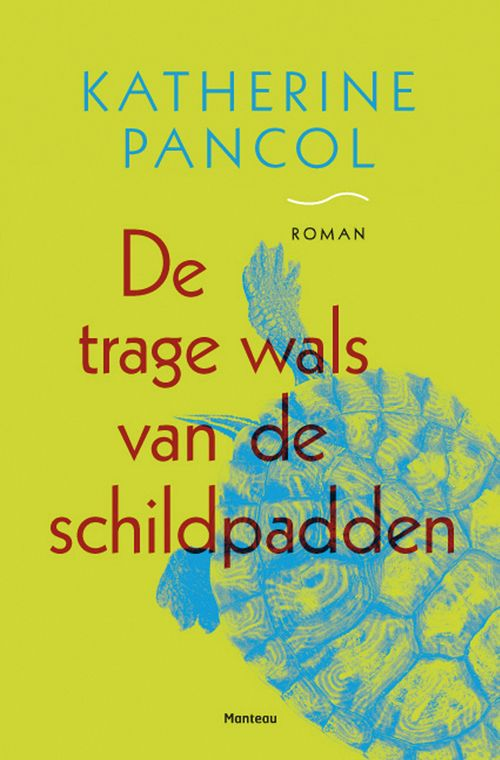 63 best boeken manse images on pinterest books romans and romances de trage wals van de schildpadden kathrine pancol paperback 9789022326244 eci fandeluxe Gallery