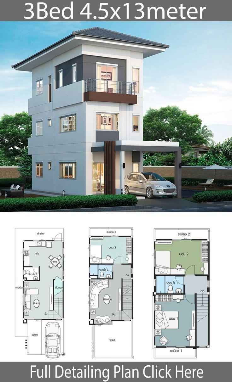 House Design Plan 4 5x13m With 3 Bedrooms Check More At Http Helpfulsharing Com House Desig Haus Design Haus Design Plane Haus Architektur