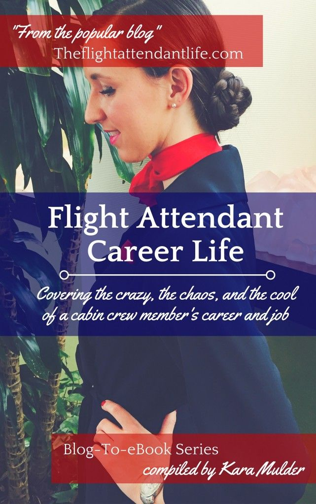 The Flight Attendant Career: Resources To Help You Begin Your Flight Attendant Adventure