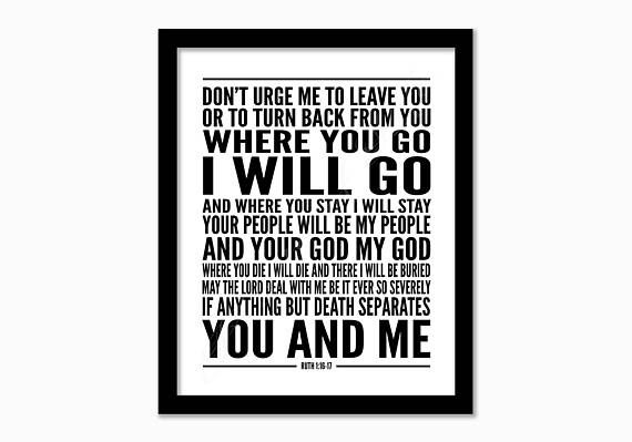 Christian printable. Where You Go I Will Go. Ruth 1:16-17.