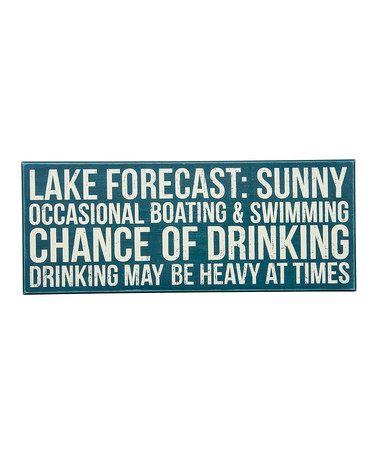 Look at this #zulilyfind! 'Lake Forecast' Box Sign #zulilyfinds
