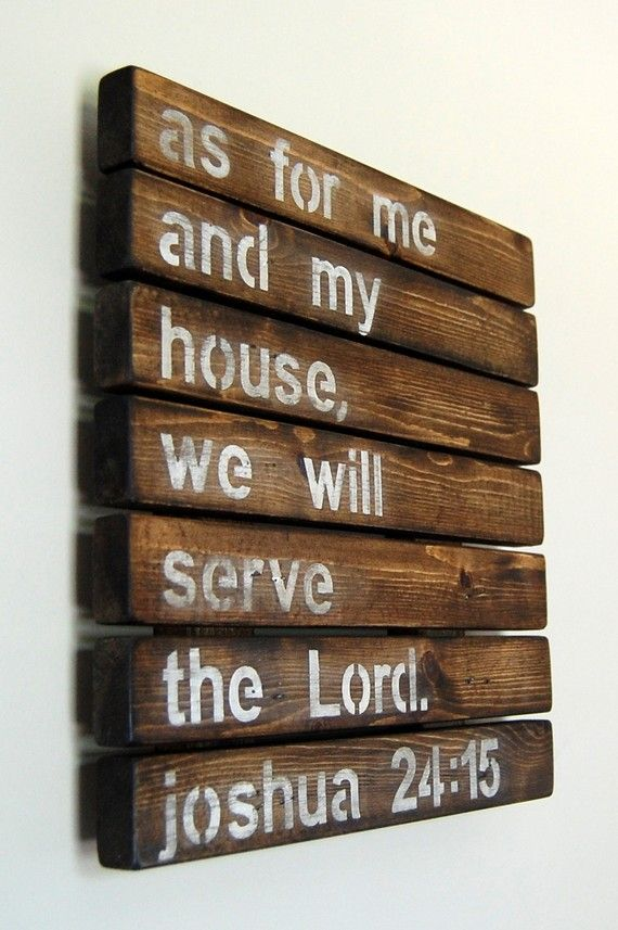 So simple! I love it!!: The Lord, Wall Art, Joshua 24 15, Pallets Art, Quote, Front Doors, House, Wood Slats, Bible Ver