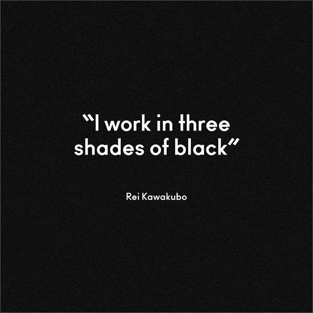 Rei Kawakubo Quotes: 25+ Best Black Quotes On Pinterest