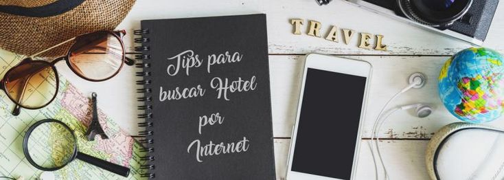 Tips para buscar hotel por internet   Sitio Web Oficial de Relojes D´Mario - Colombia, Ecuador y Panamá