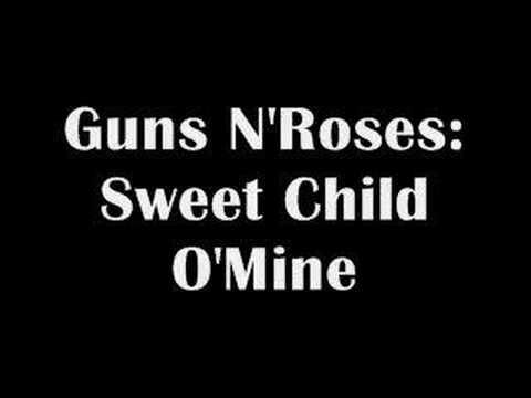 Guns N' Roses - Sweet Child O'Mine (Music and lyrics)