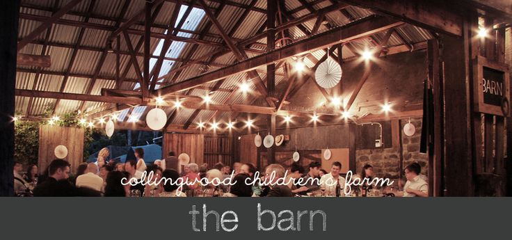The Barn - Collingwood Children's Farm » Ed Dixon Food DesignEd Dixon Food DesignEd Dixon Food Design Catering.  Melbourne Venues.  Wedding Venues.  Christmas Parties. Events.