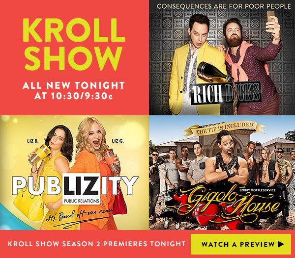 Season 2 of the very funny Kroll Show premieres tonight on Comedy Central.