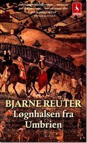 Løgnhalsen fra Umbrien af Bjarne Reuter, ISBN 9788702069563