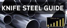 Knife Steel Guide                                                                                                                                                                                 More