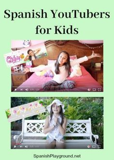 Spanish YouTubers produce fun videos for kids learning language.