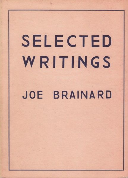 Joe Brainard: Selected Writings