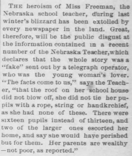 Victorian Blizzards, Nonstop in the 1880s – Kristin Holt | Vintage newspaper claims Miss Freeman (schoolteacher who led the children to safety during the Schoolhouse Blizzard)–was a hoax! Clark County Republican (Newspaper) of Ashland, Kansas, on May 17, 1888.