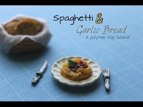 Polymer Clay Tutorial: Spaghetti Bolognese & Garlic Bread - YouTube