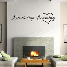 Nikdy prestať snívať ponuku Výmenné Art vinylové nástenná maľba Domov izba dekor samolepky na stenu vzrušujúce (Čína (pevninská časť))