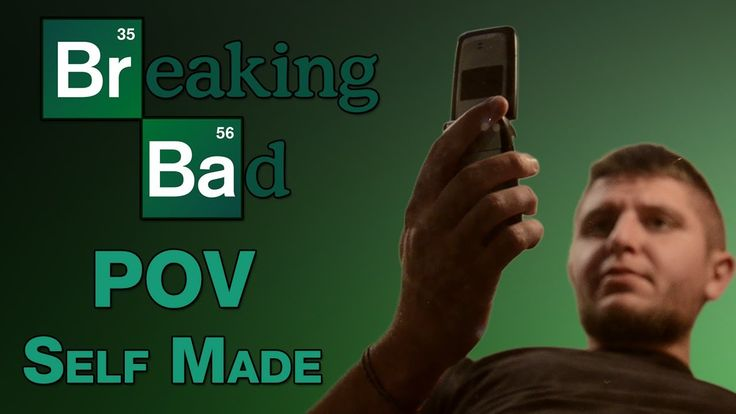 Breaking Bad POV point of view - self made