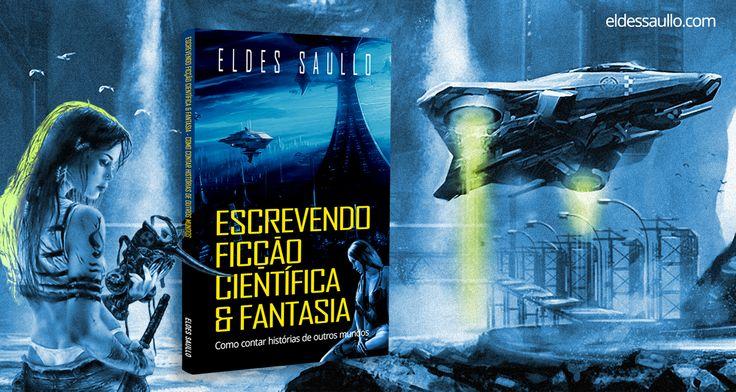 Escrevendo Ficção Científica e Fantasia - Como Escrever Histórias de Outros Mundos #scifi #escrita #criativa #ficcao #cientifica #fantasia #escrever