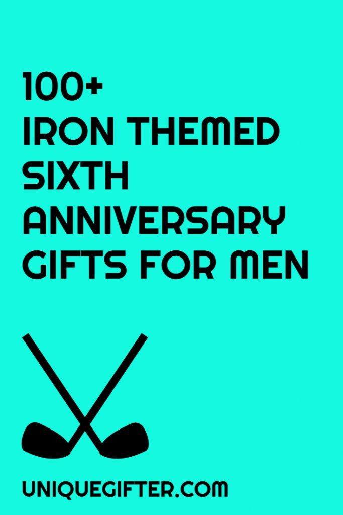Traditional 6th Wedding Anniversary Gifts: Best 25+ Iron Anniversary Gifts Ideas On Pinterest