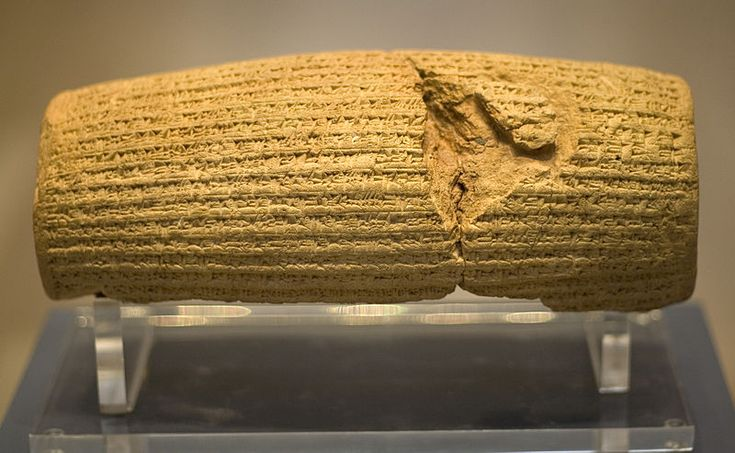 The Cyrus Cylinder is an ancient clay cylinder on which is written a declaration in Akkadian (the language of ancient Babylon) in the name of king Cyrus the Great. It dates from the 6th century BC and was discovered in the ruins of Babylon (modern Iraq) in 1879. Cyrus the great was the one who allowed the jews to go back to their land (see books of Chronicles, Ezra and Nehemiah). It is currently housed in the British Museum.