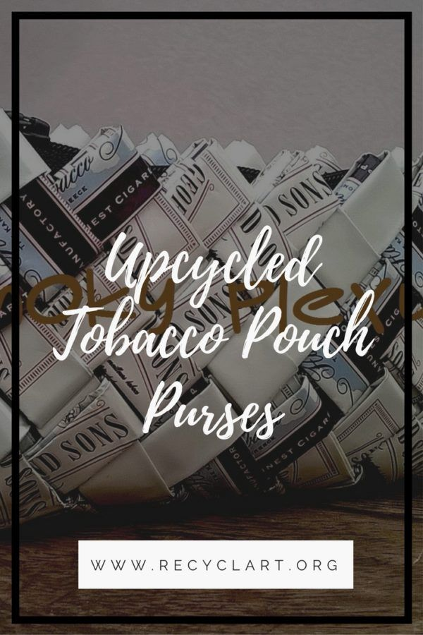I collect tobacco bags and upcycle them into Tobacco Packaging Handbags. Every bag is unique and made from 40 to 60 tobacco bags. If you know people who use tobacco products, have them save those empty pouches and make theseUpcycled…