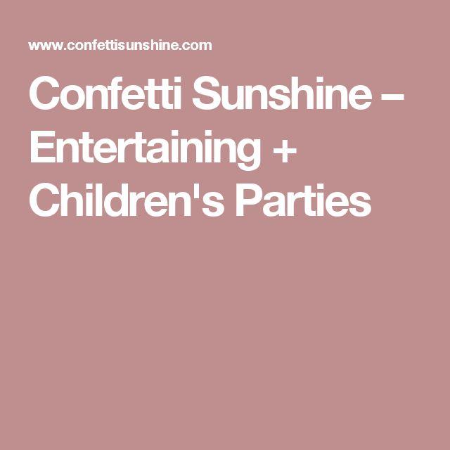 Confetti Sunshine – Entertaining + Children's Parties