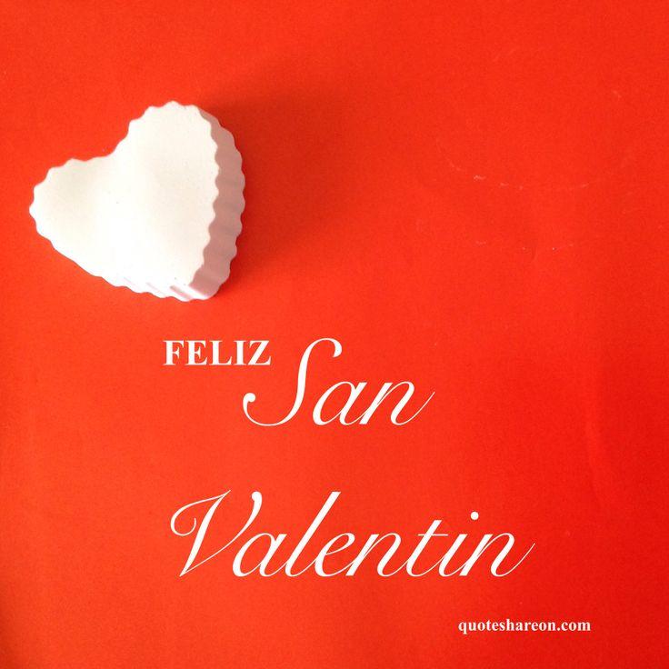 """Feliz San Valentín """"Quotes share on social"""""""