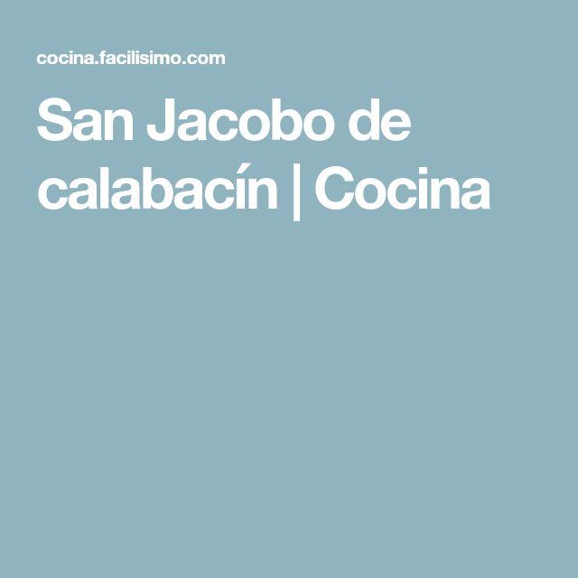 San Jacobo de calabacín   Cocina