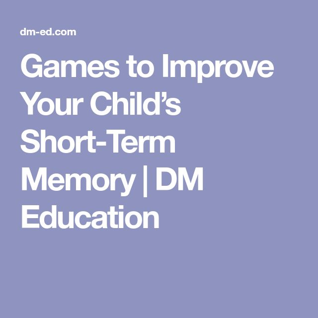 Games to Improve Your Child's Short-Term Memory | DM Education