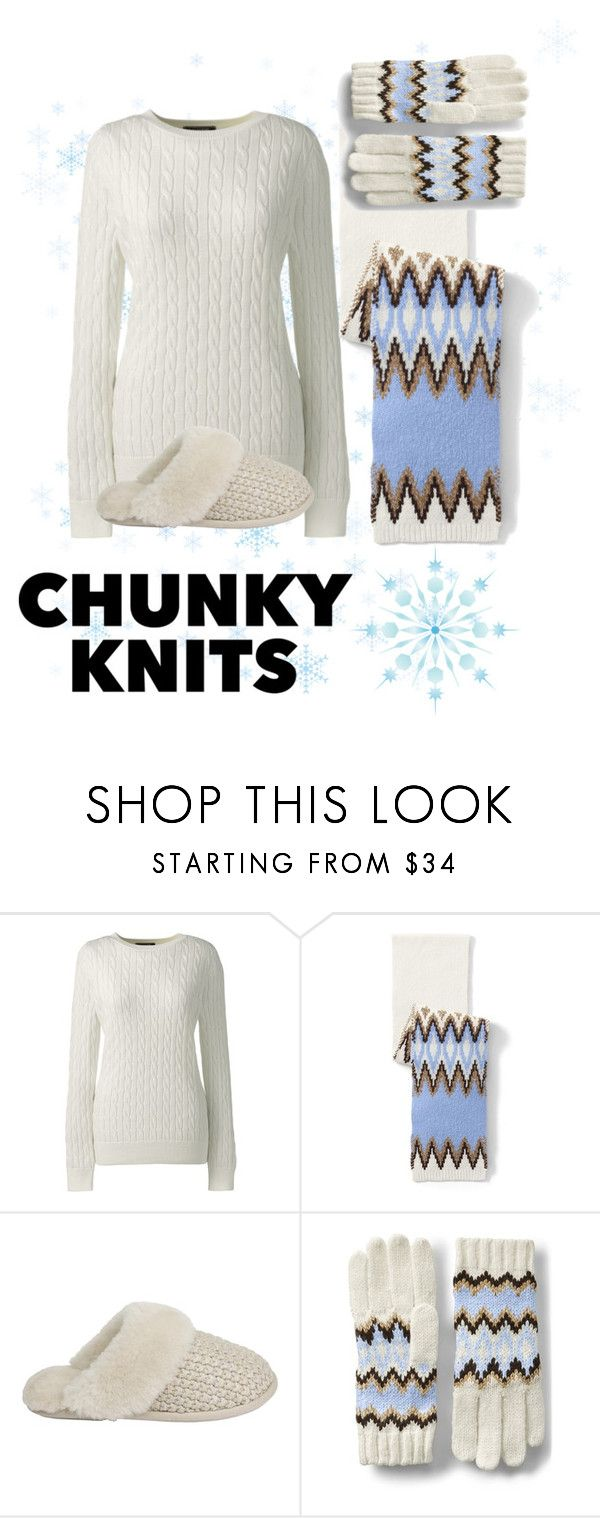 """Cozy & Warm Chunky Knits"" by empath-eye ❤ liked on Polyvore featuring Lands' End, Just Sheepskin and chunkyknit"